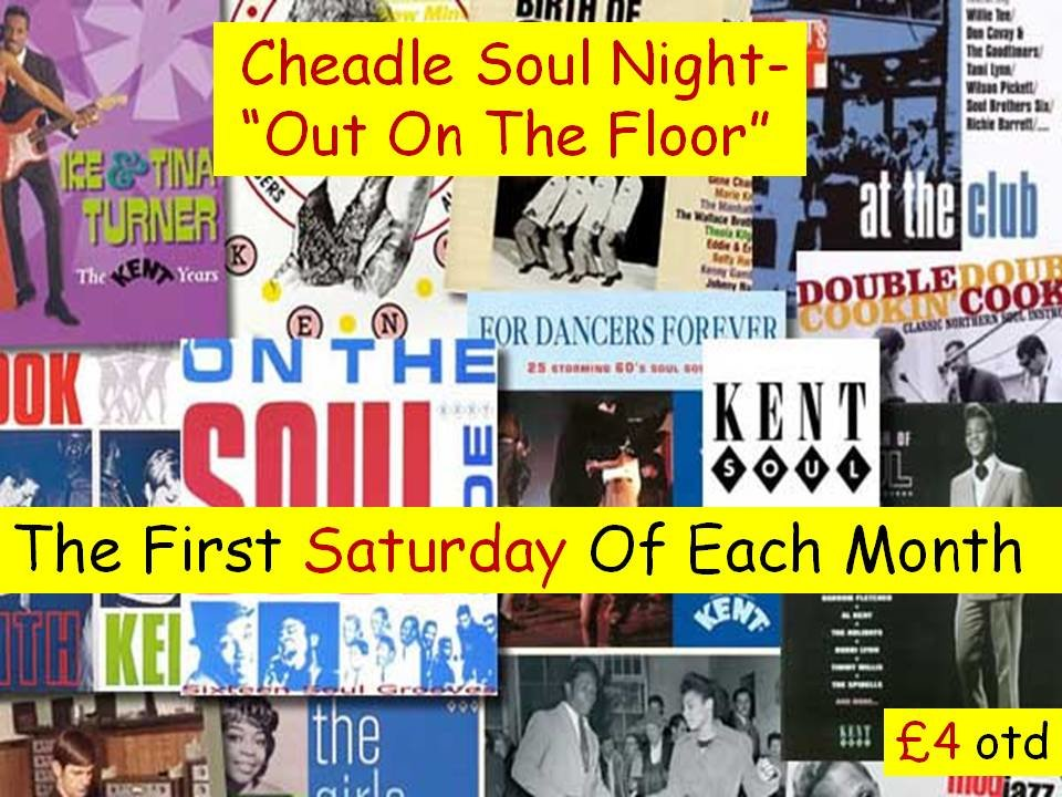 Cheadle Soul  Out On The Floor  Cheadle Con Club flyer
