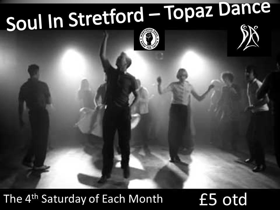 Soul In Stretford  Out On The Floor  Topaz Dance flyer