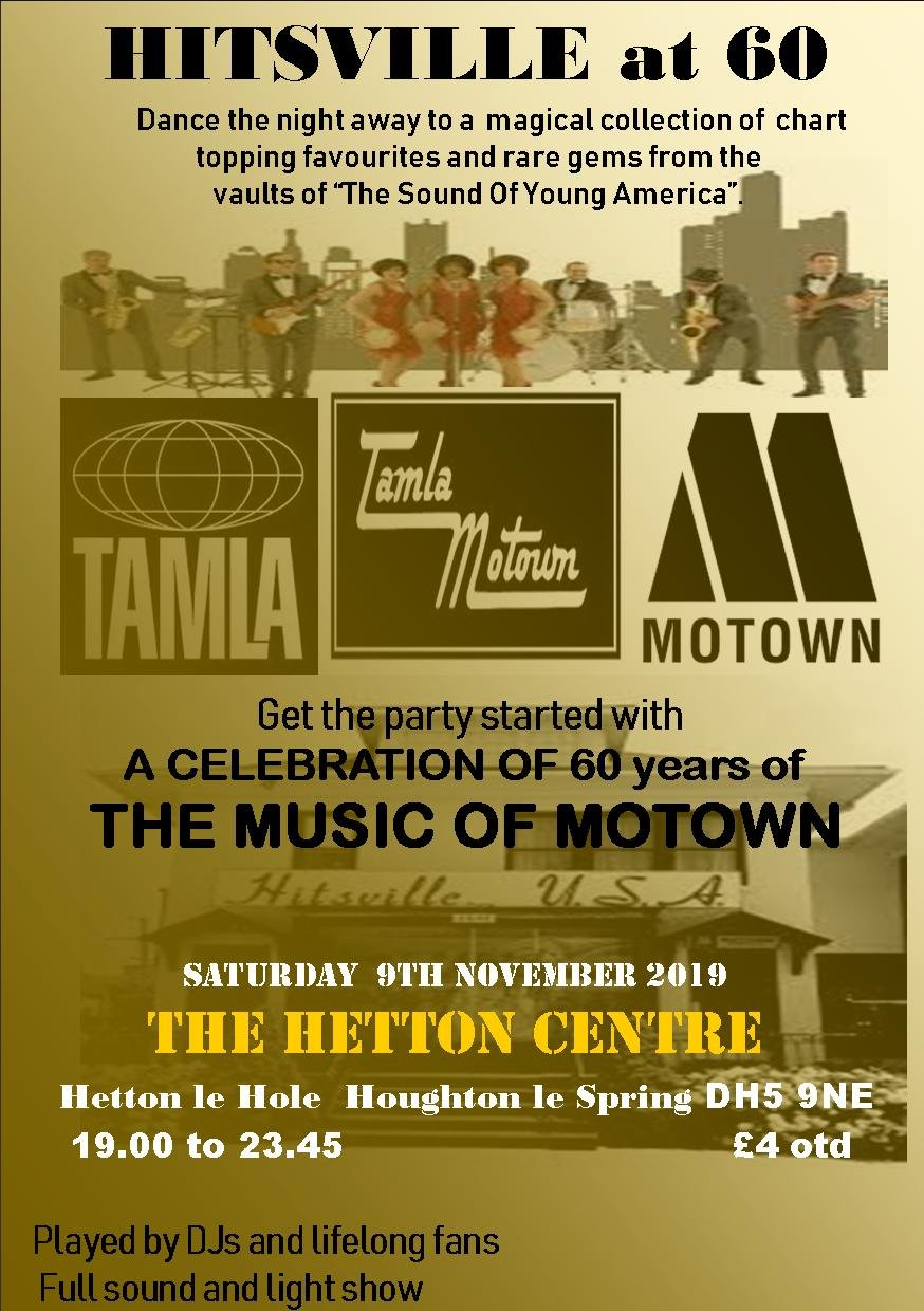 Hitsville At 60 The Motown Show At The Hetton Centre flyer