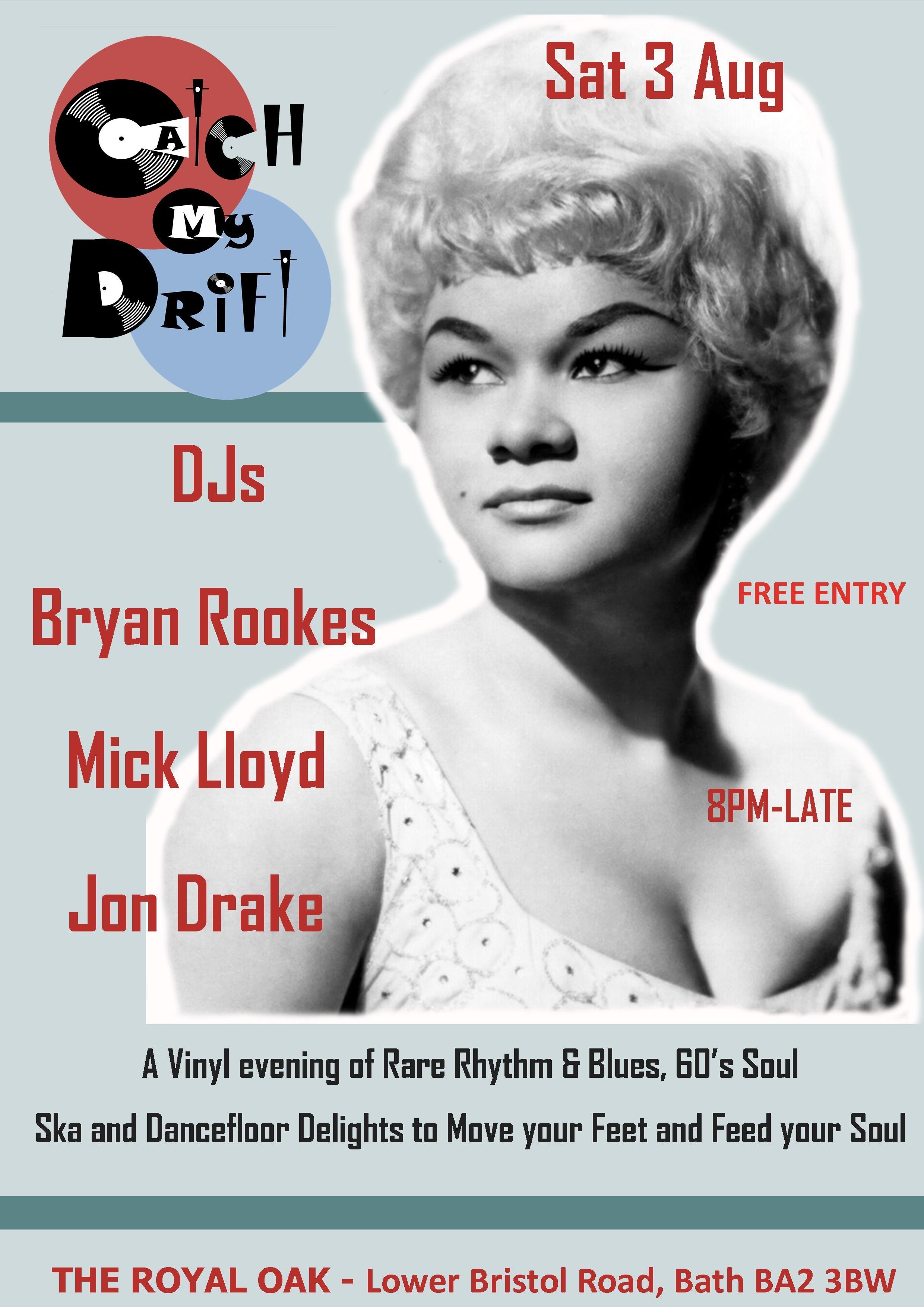 Catch My Drift  Rhythm  Blues  60ts Soul Night  Bath flyer