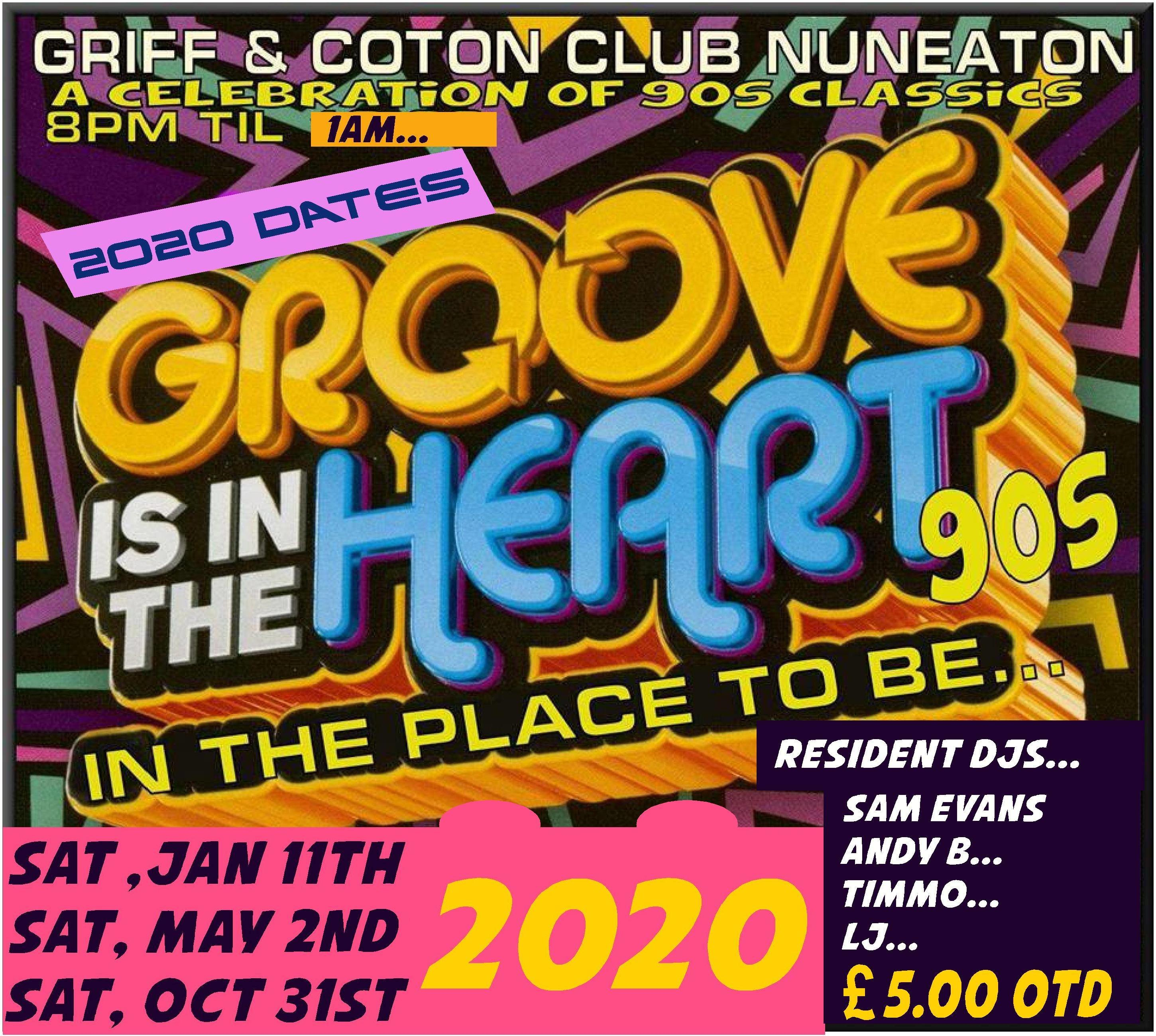 Groove Is In The Heart 90s Night flyer