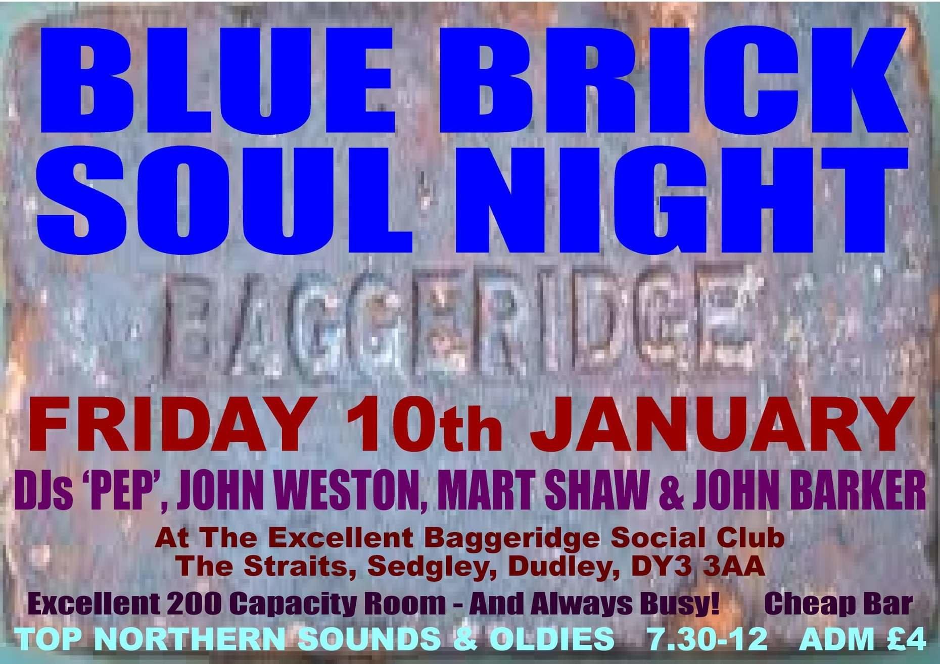 Baggeridge Blue Brick Soul Night flyer