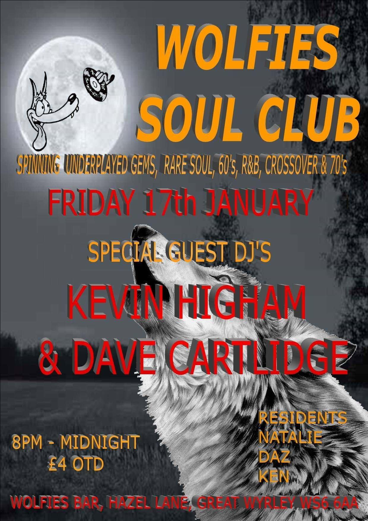 Wolfies Soul Club  Kev Higham  Dave Cartlidge flyer