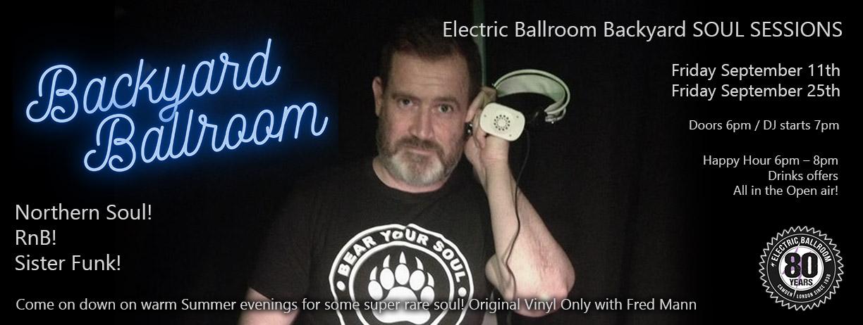 Electric Ballrom Backyard Soul Session flyer