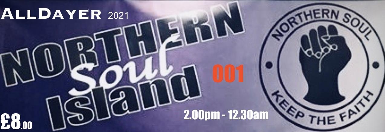 Northern Soul Island  Postponed Until April 2nd 2022 flyer