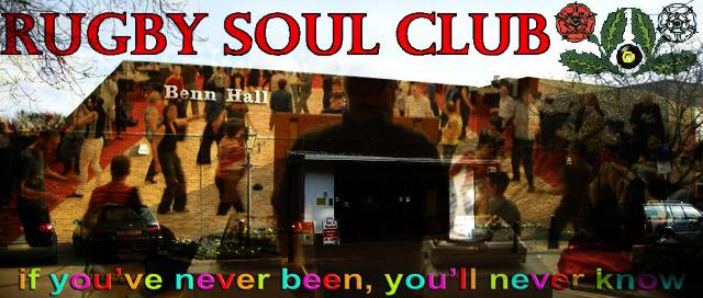 Cancelled  Rugby Soul Club Allniters At The Benn Hall flyer