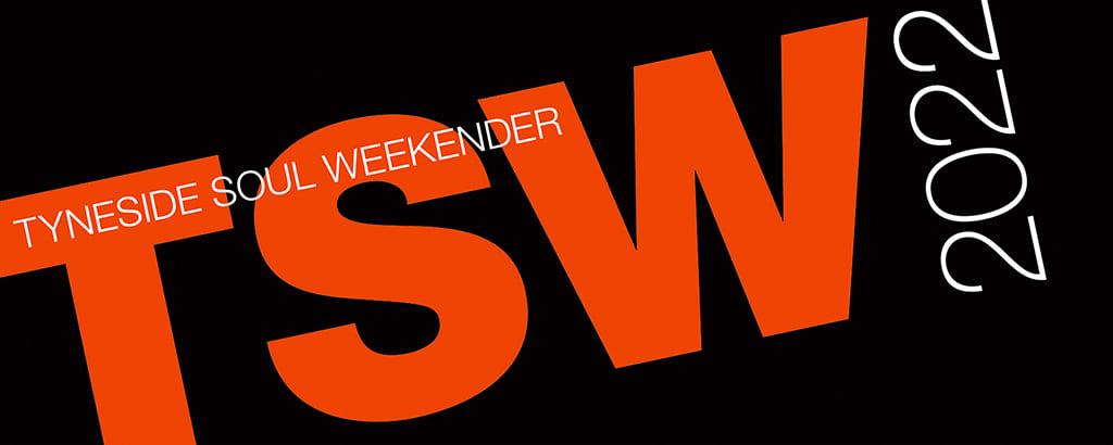 Tyneside Soul Weekender 2022 flyer