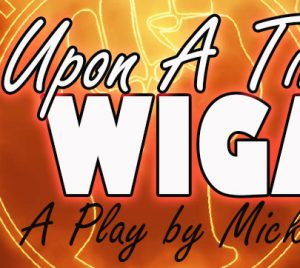 Once Upon A Time In Wigan  Northern Soul Drama Play flyer