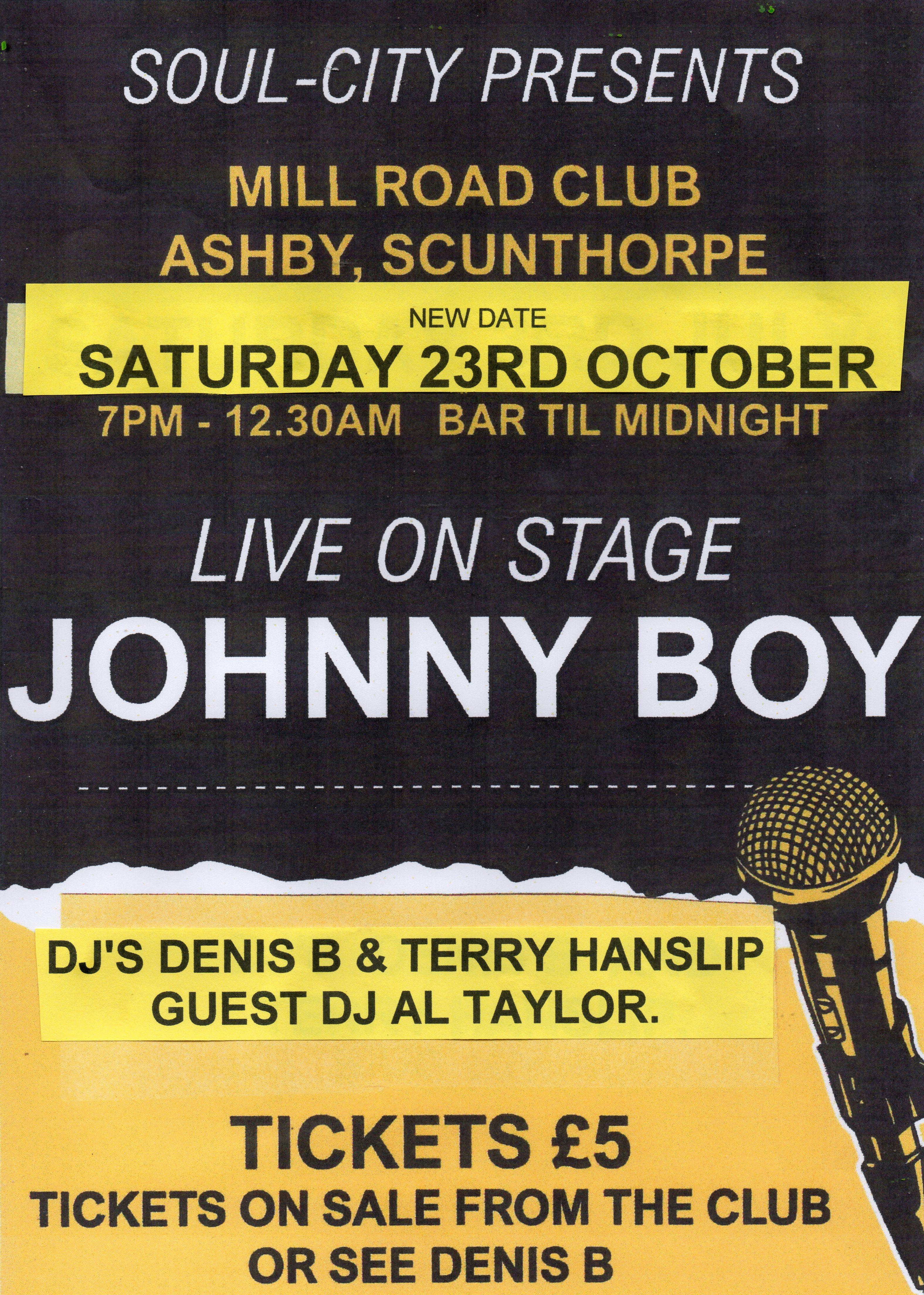 Johnny Boy At Scunthorpe Mill Rd Club flyer